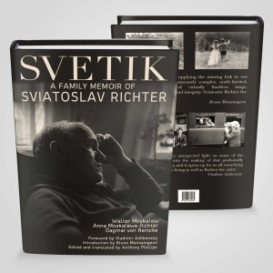Svetik: A Family Memoir of Sviatoslav Richter