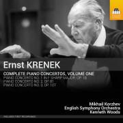Ernst KRENEK: Complete Piano Concertos, Volume One