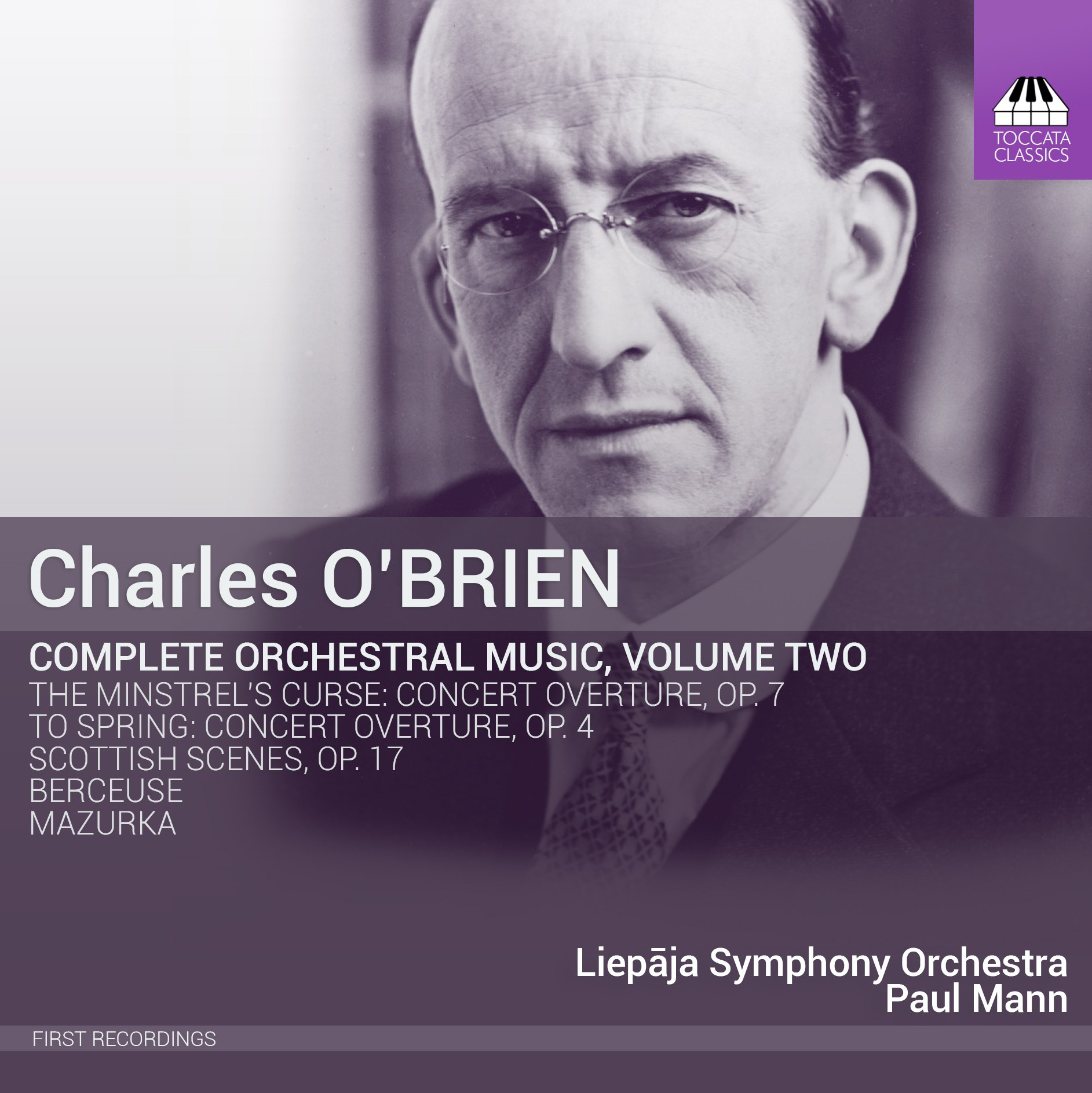 Charles O'Brien: Complete Orchestral Music, Volume Two
