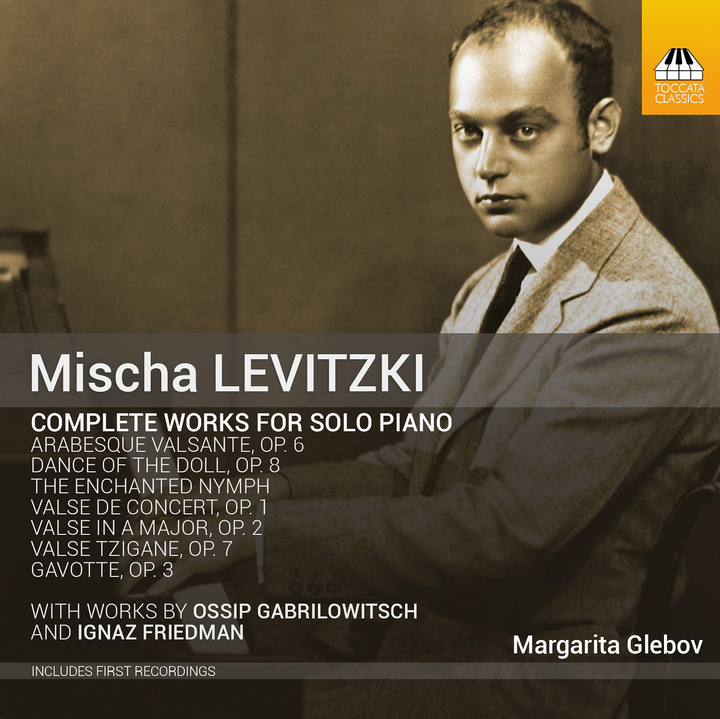 Mischa Levitzki: Complete Works for Solo Piano