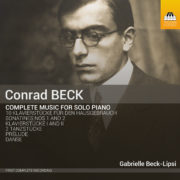 Conrad Beck: Complete Music for Solo Piano
