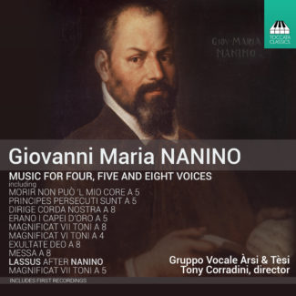 Giobanni Maria Nanino: Music for Four, Five and Eight Voices