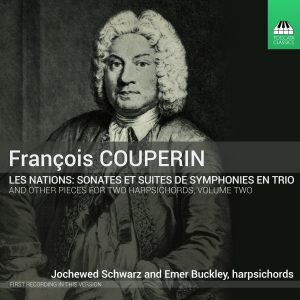 François Couperin: Music For Two Harpsichords, Volume Two