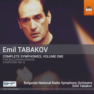 Emil Tabakov: Complete Symphonies, Volume One