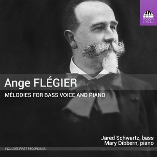 Ange Flégier: Mélodies for Bass Voice and Piano