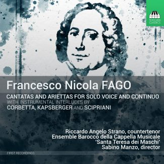 Francesco Nicola Fago: Cantatas and Ariettas for Solo Voice and Continuo