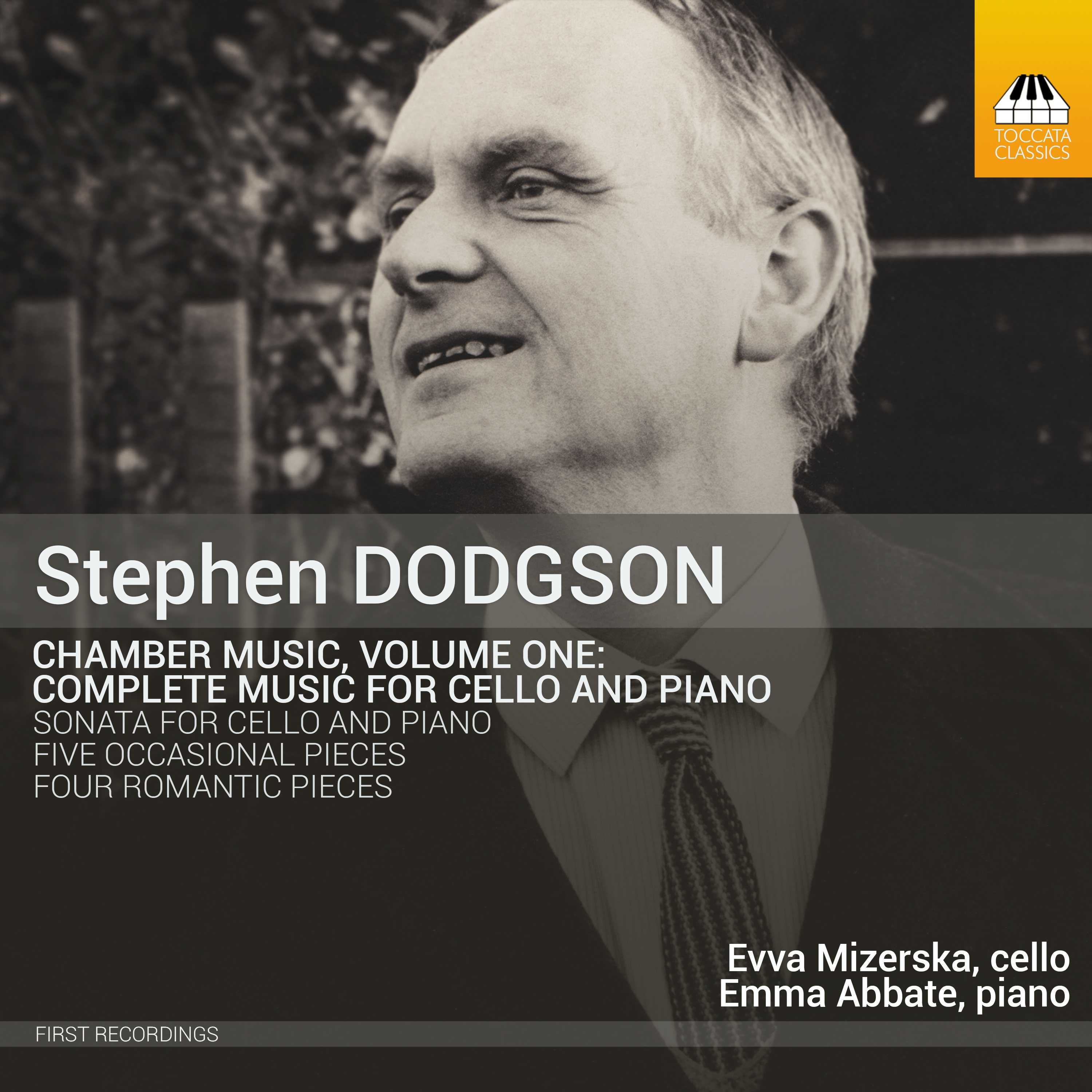 Stephen Dodgson: Chamber Music, Volume One: Complete Music for Cello and Piano