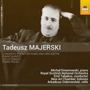 Tadeusz Majerski: Concerto-Poem and Other Works