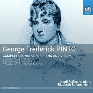 George Frederick Pinto: Complete Sonatas for Piano and Violin