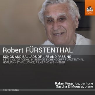 Robert Fürstenthal: Songs and Ballads of Life and Passing