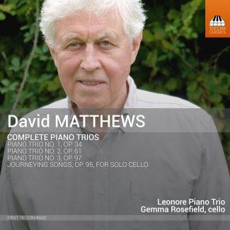David Matthews: Complete Piano Trios