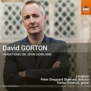 David Gorton: Variations on John Dowland