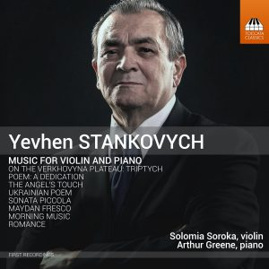 Yevhen Stankovych: Music for Violin and Piano