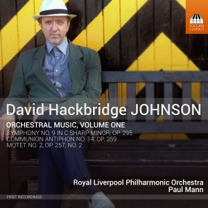 David Hackbridge Johnson: Orchestral Music, Volume One