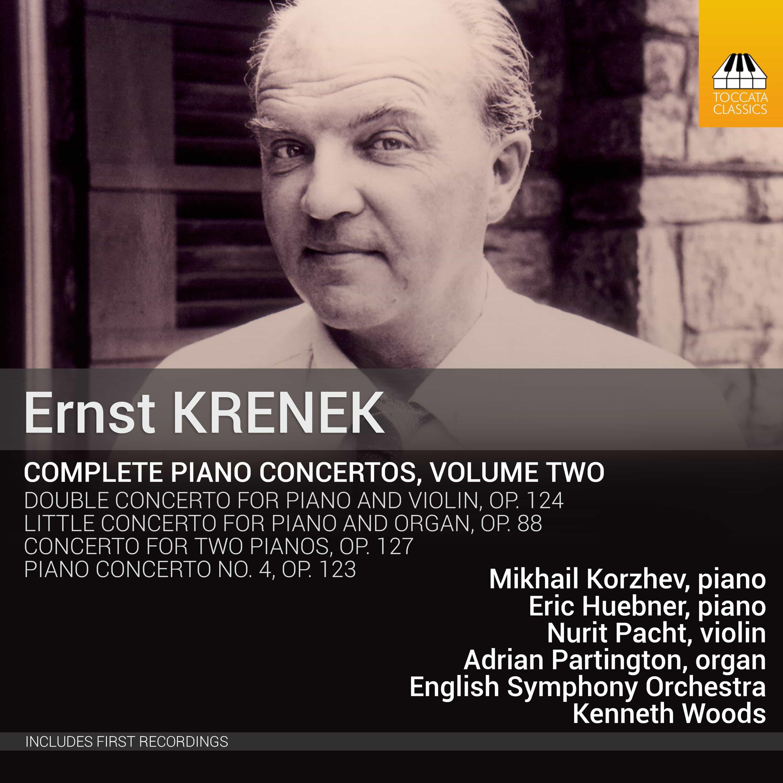 Ernst Krenek: Complete Piano Concertos, Volume Two