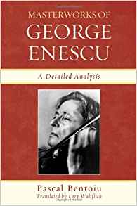 The cover of Pascal Bentoiu's Masterworks of George Enescu