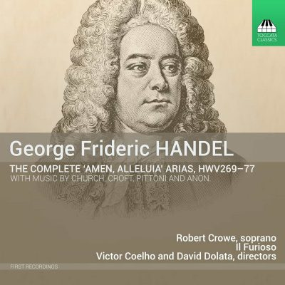 George Frideric Handel: The Complete 'Amen, Alleluia' Arias HWV269-77