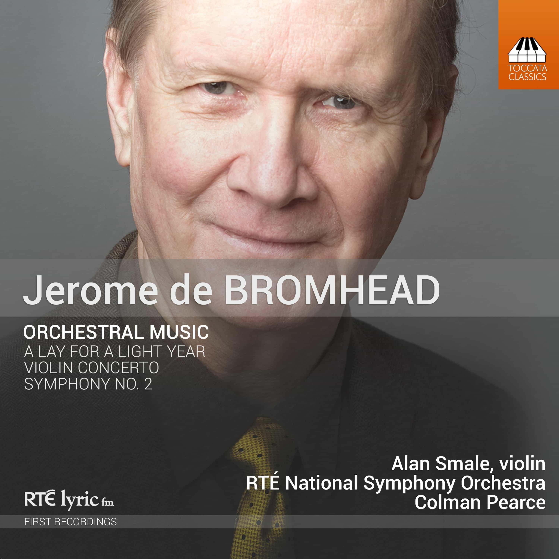Jerome de Bromhead: Orchestral Music