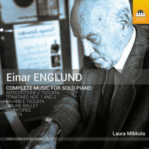 Einar England: Complete Music for Solo Piano