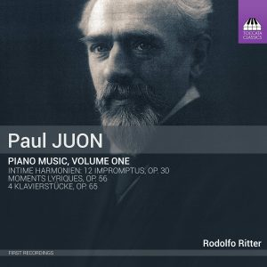 Paul Juon: Piano Music, Volume One