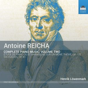Antoine Reicha: Complete Piano Music, Volume Two