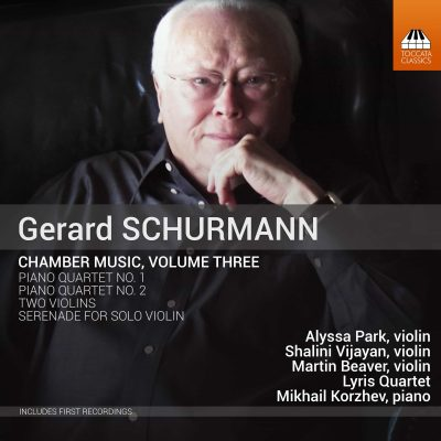 Gerard Schurmann: Chamber Music, Volume Three