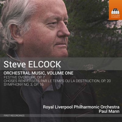 Steve Elcock: Orchestral Music, Volume One