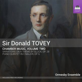 Sir Donald Tovey: Chamber Music, Volume Two