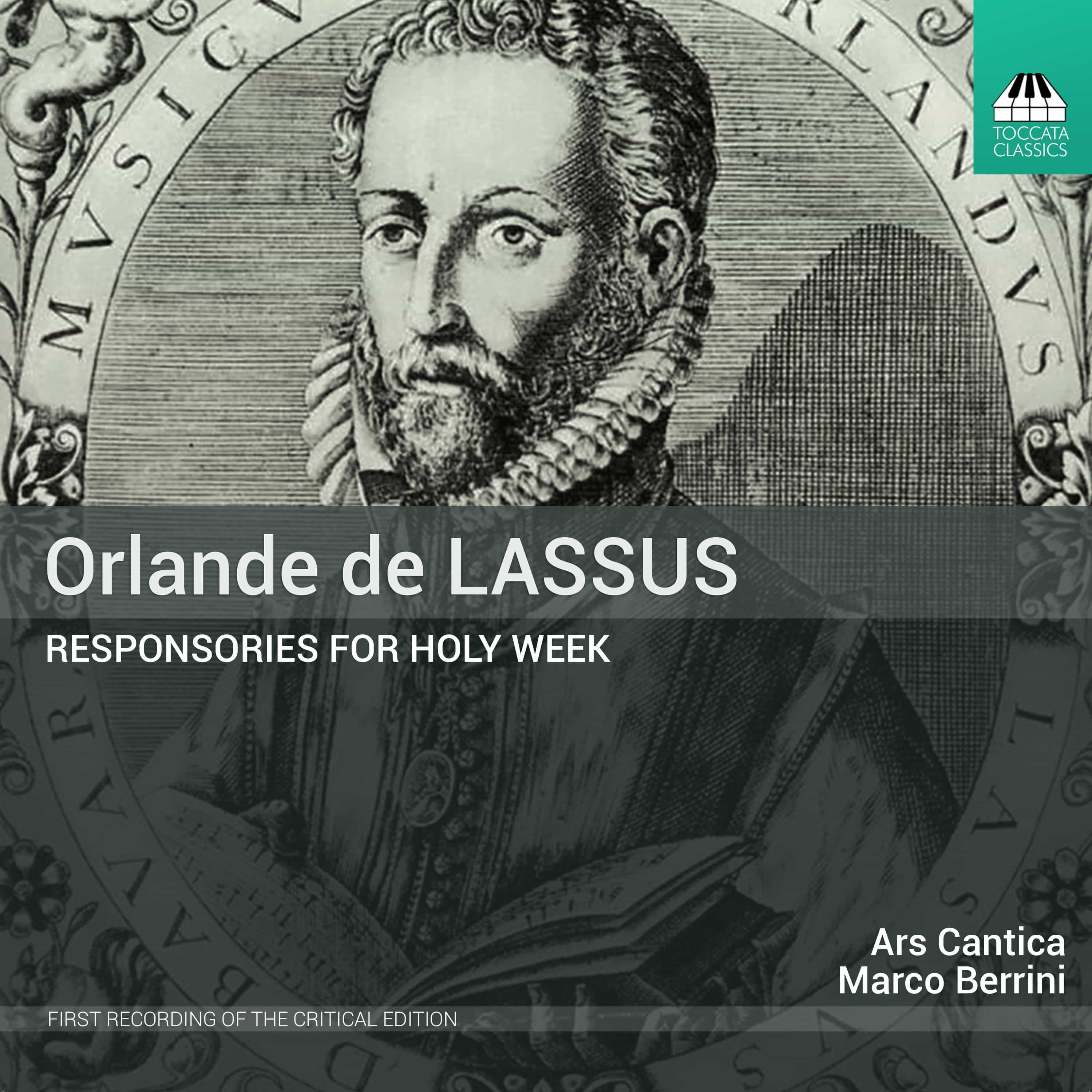 Orlande De Lassus: Responsories for Holy Week