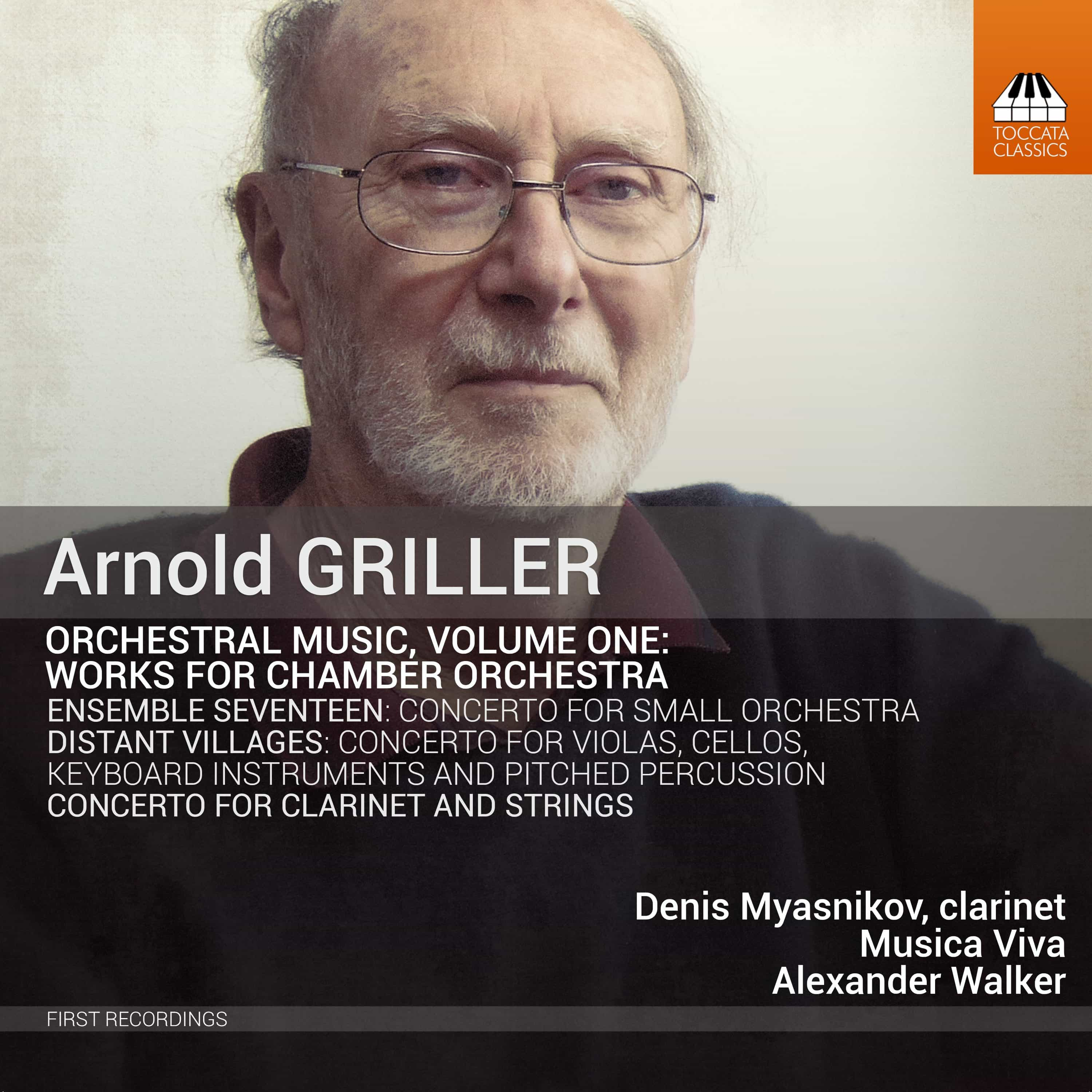 Arnold Griller: Orchestral Music, Volume One