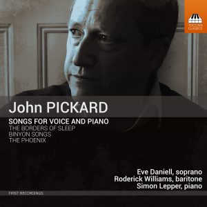 John Pickard: Songs for Voice and Piano