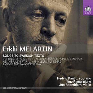 ERKKI MELARTIN Songs to Swedish Texts