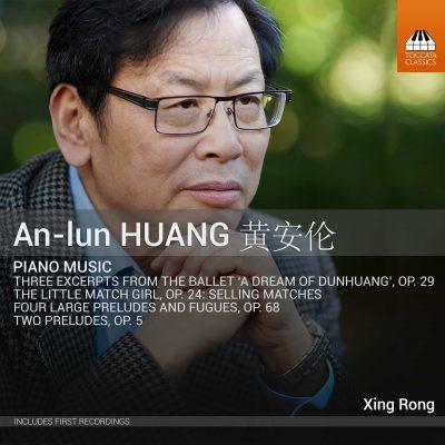 An-Lun Huang 黄安伦: Piano Music