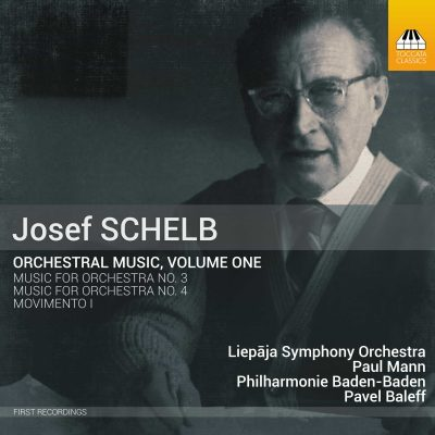 Josef Schelb: Orchestral Music, Volume One