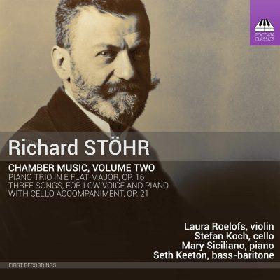 Richard Stöhr: Chamber Music, Volume Two