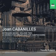 Joan Cabanilles Keyboard Music: Volume Two