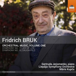 Fridrich Bruk: Orchestral Music, Volume One