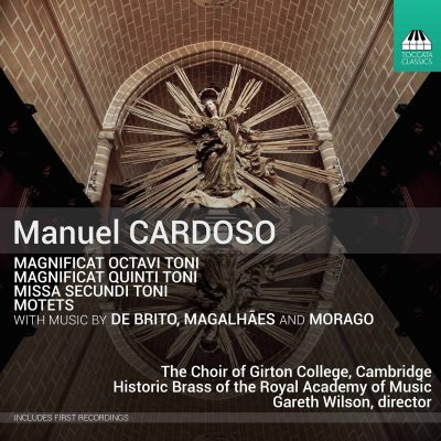 Manuel Cardoso: Missa Secundi Toni and Other Works