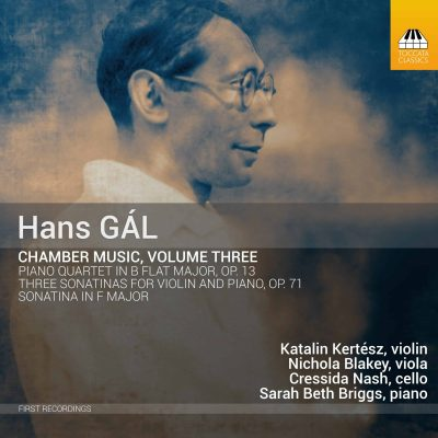 Hans Gál: Chamber Music, Volume Three