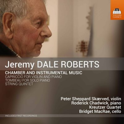 Jeremy Dale Roberts: Chamber and Instrumental Music