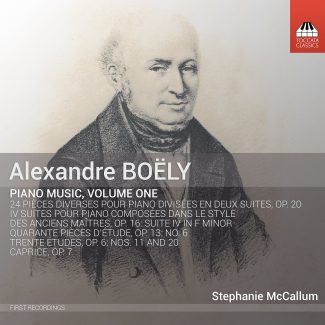 Alexandre Boëly: Piano Music, Volume One