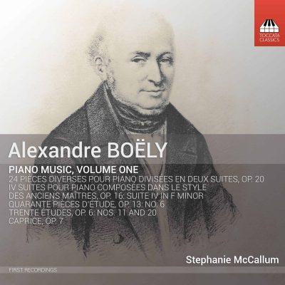 Alexandre Boëly: Piano Music, Volume One