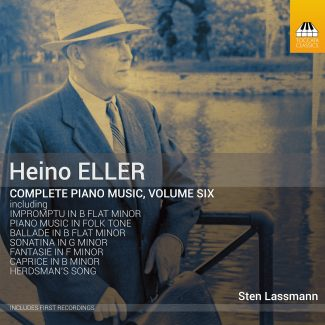 Heino Eller: Complete Piano Music, Volume Six
