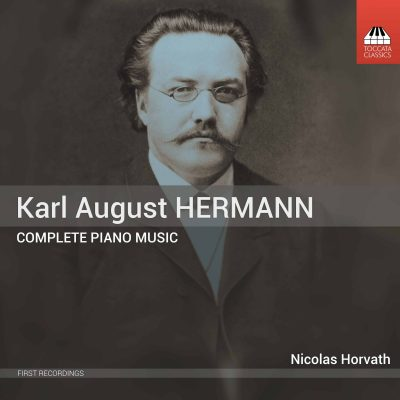 Karl August Hermann: Complete Piano Music