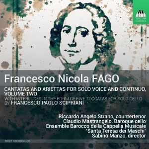 Nicola Fago: Cantatas for Solo Voice and Continuo, Volume Two