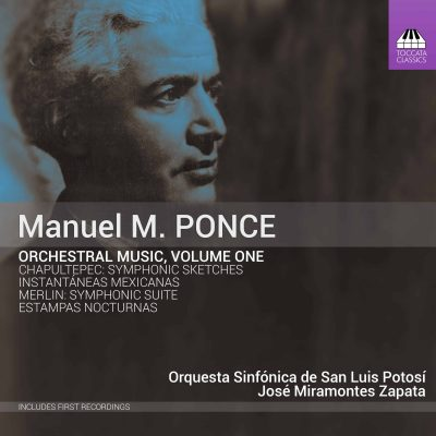 Manuel M. Ponce: Orchestral Music, Volume One Cover