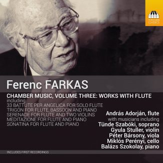 Ferenc Farkas: Chamber Music, Volume Three - Works with Flute - cover art