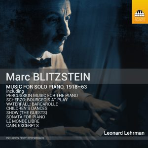 Marc Blitzstein: Piano Music, 1918–63