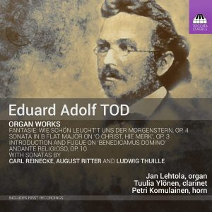 Eduard Adolf Tod: Organ Works