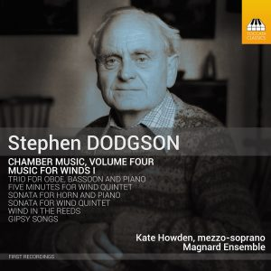 Stephen Dodgson: Chamber Music, Volume Four : Music for Winds I